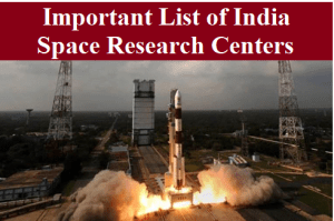 Important List of India Space Research Centers