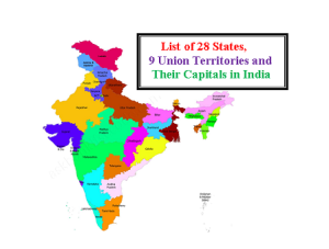 List of 28 States, 9 Union territories and Their Capitals in India