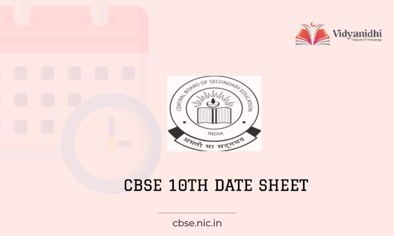 CBSE 10th date sheet- exam date timetable 2022 (cbse.nic.in.)