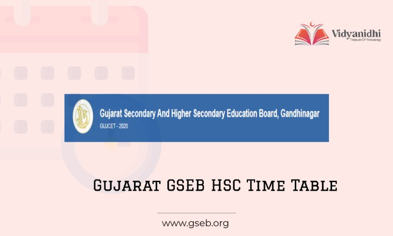 Gujarat Board 12th Time Table 2022 - GSEB HSC Exam Dates