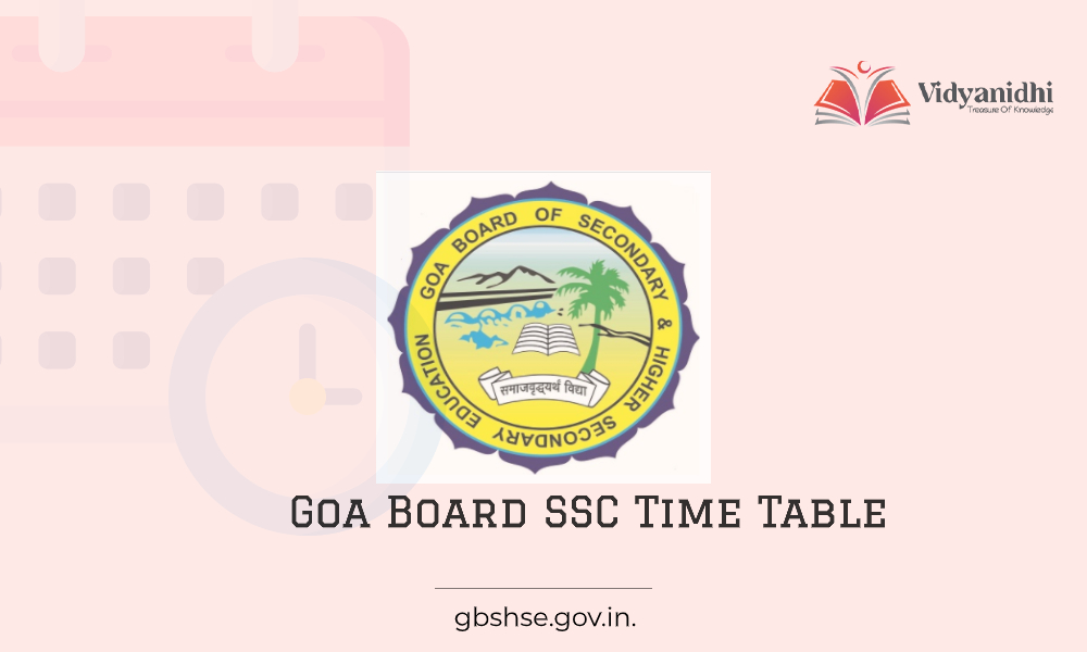 Goa GBSHSE Board SSC Time Table
