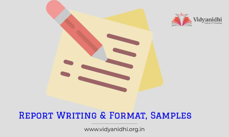 Report Writing Format with samples