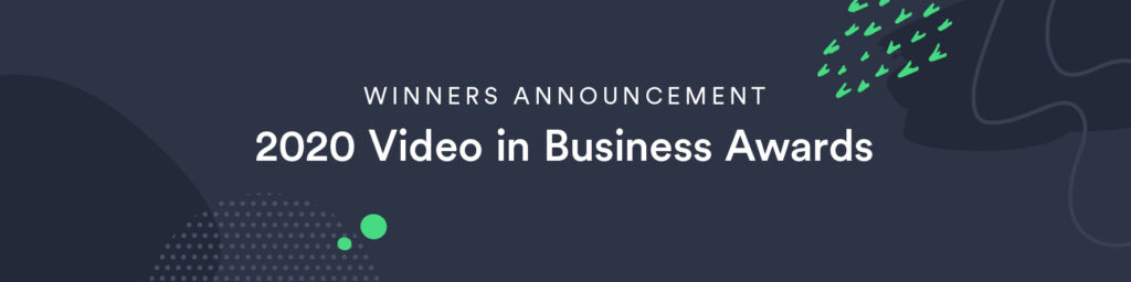 Vidyard Reveals 2020 Video in Business Awards Winners