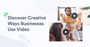 Find video inspiration for your next video with these video examples