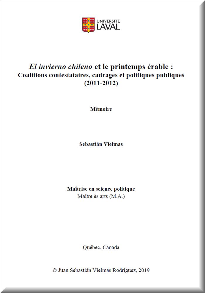 El Invierno Chileno et Le Printemps Érable:  Coalitions Contestataires, Cadrages et Politiques Publiques (2011-2012) (M.A. thesis)