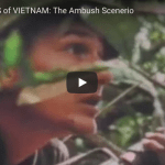 DIRTY SECRETS of VIETNAM: The Ambush Scenerio
