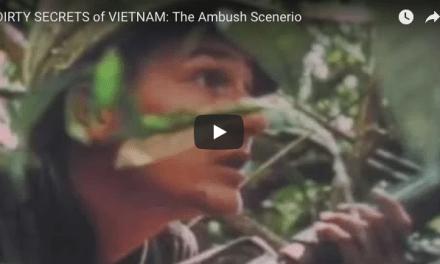 DIRTY SECRETS of VIETNAM: The Ambush Scenerio