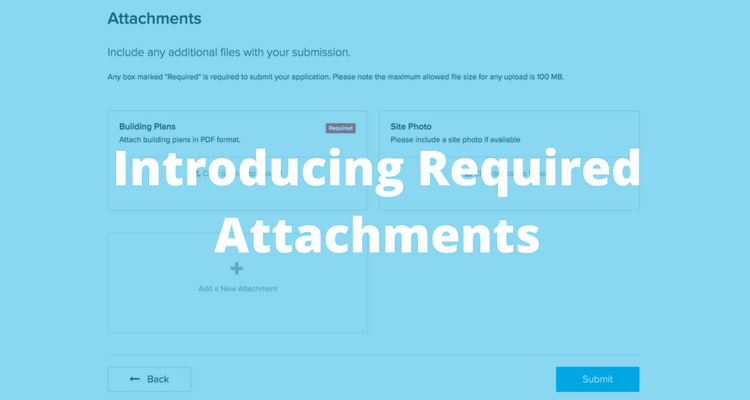Introducing Required Attachments