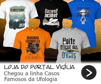 Banner da Loja do Portal Vigília - Estampas exclusivas para quem veste a camisa da Ufologia