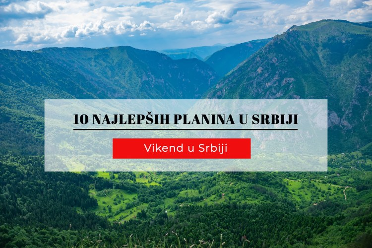 10 najlepših planina u Srbiji