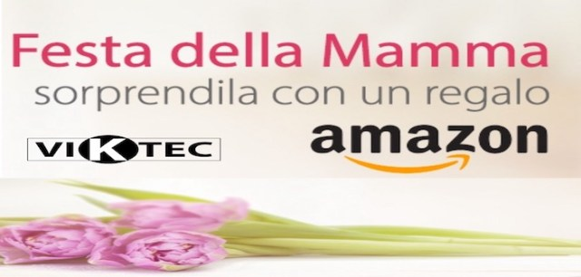 Amazon-Sconti del 14 Magggio 2017, con Offerte IMPERDIBILI[Mother's Day] 1