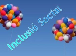 Projectes d'Inclusió Social