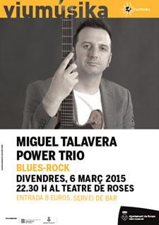 Miguel Talavera Power Trio