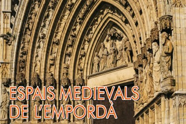 Espais medievals de l'Empordà