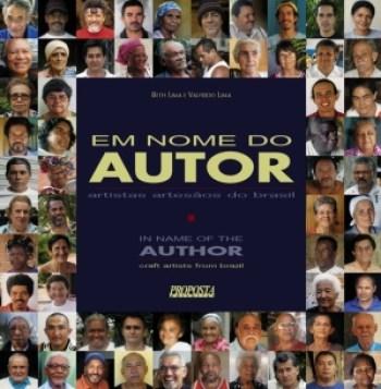 Em Nome do Autor - Artistas Artesãos do Brasil