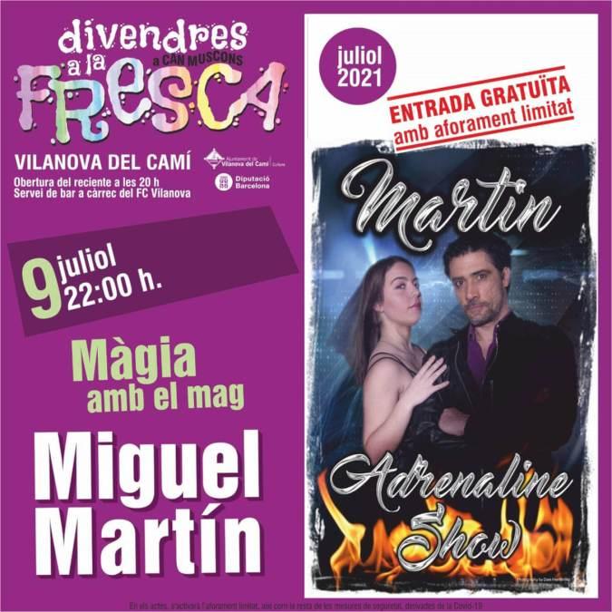 Mag Miguel Martin divendres a la fresca