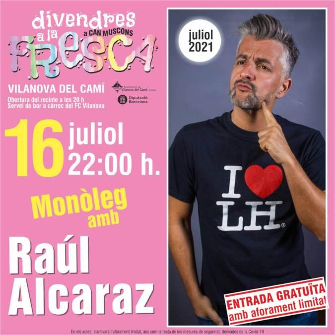 Raul Alcaraz divendres a la fresca