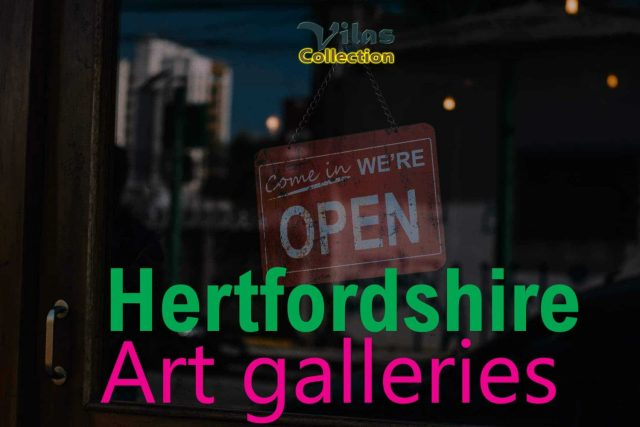 Hertfordshire art galleries