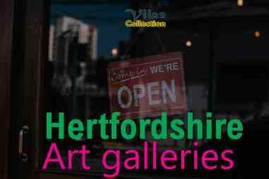 Hertfordshire art galleries
