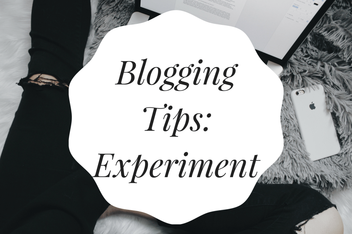 Blogging Tips Experiment