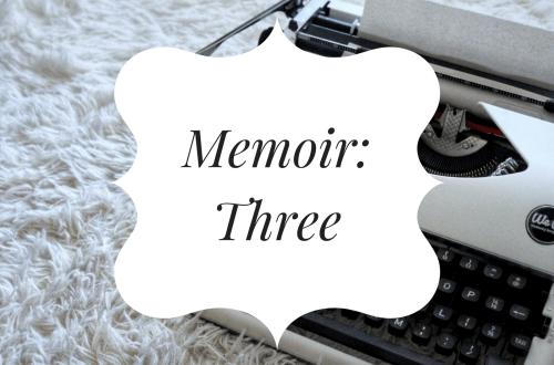 Memoir Three