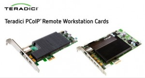 Teradici PCoIP Remote Workstation Cards