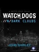 Watch_Dogs Dark Clouds eBook