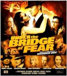 Under The Bridge Of Fear