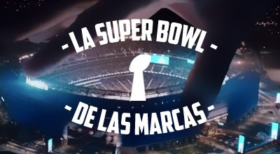 Competición de marcas en la Super Bowl