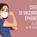 Centres de vaccination éphémères