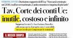 """TAV, Corte dei Conti EU """"uno spreco inutile""""....allora ritiri i fondi stanziati"""