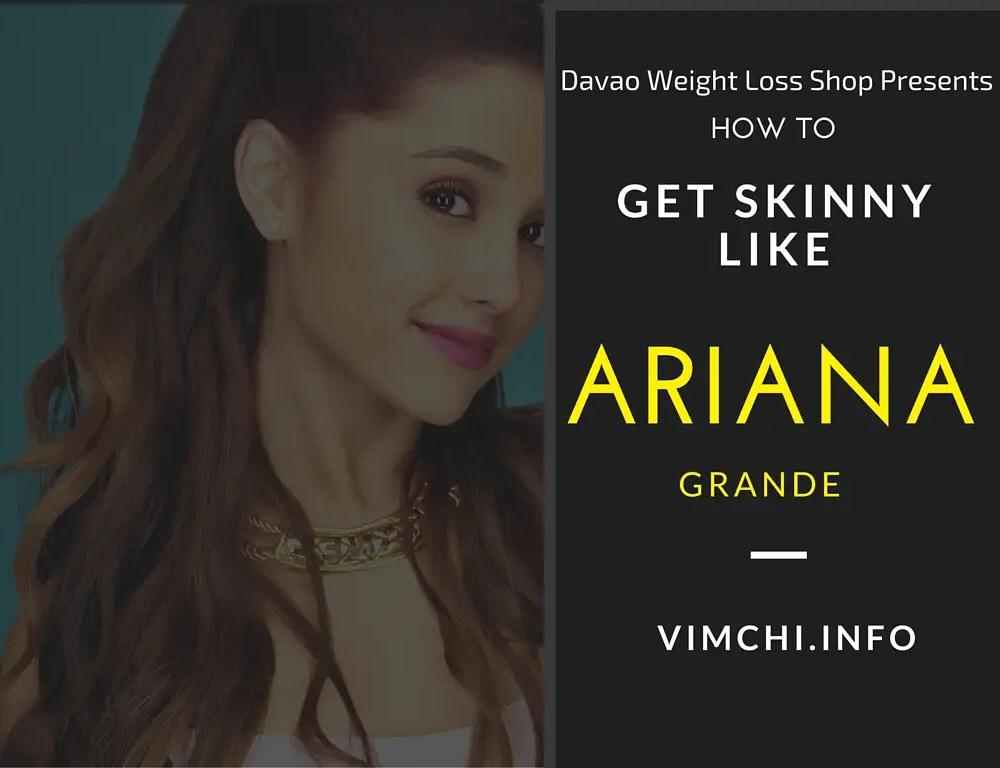 How to Get Skinny Fast Like Ariana Grande