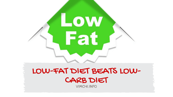 Low-Fat Diet is Better Than Low-Carb Diet – Study Shows