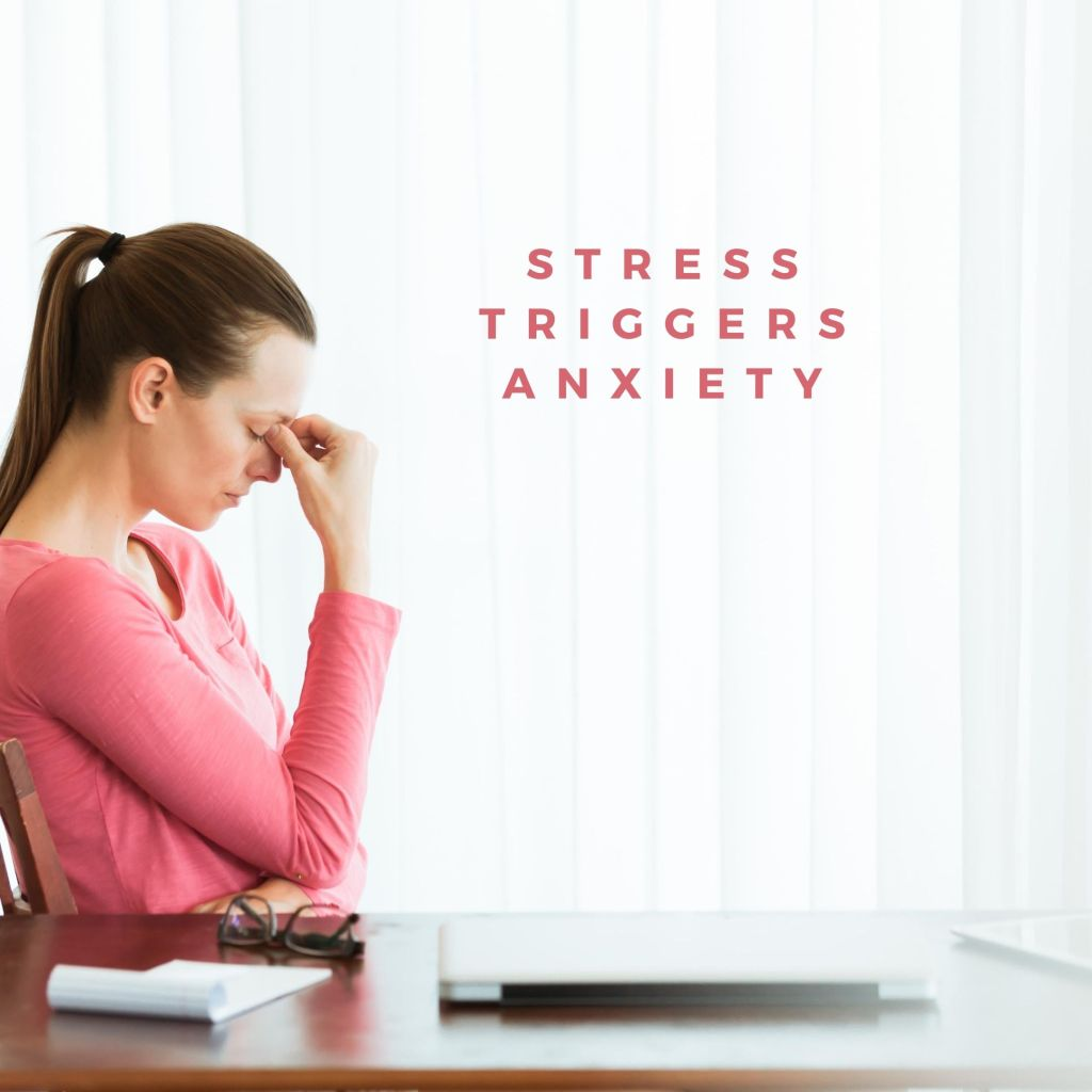 Stress triggers anxiety