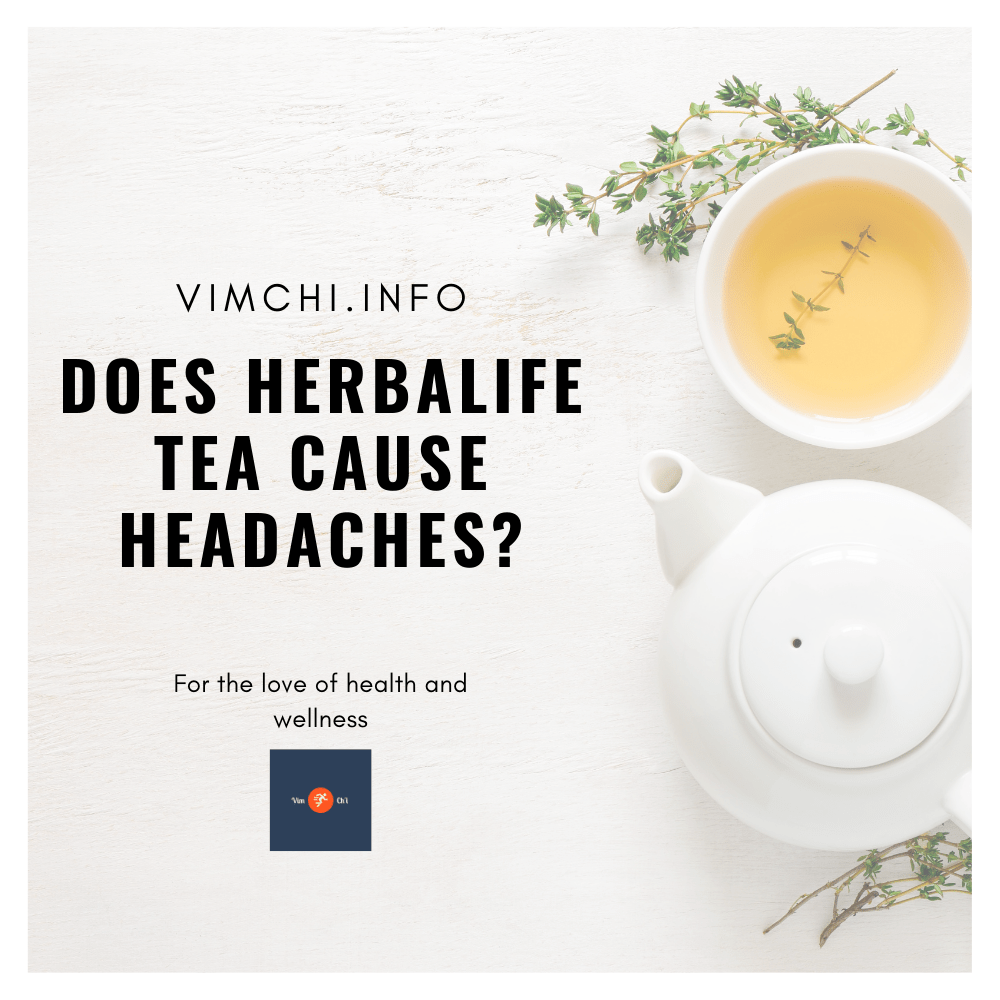 does herbalife tea cause headaches