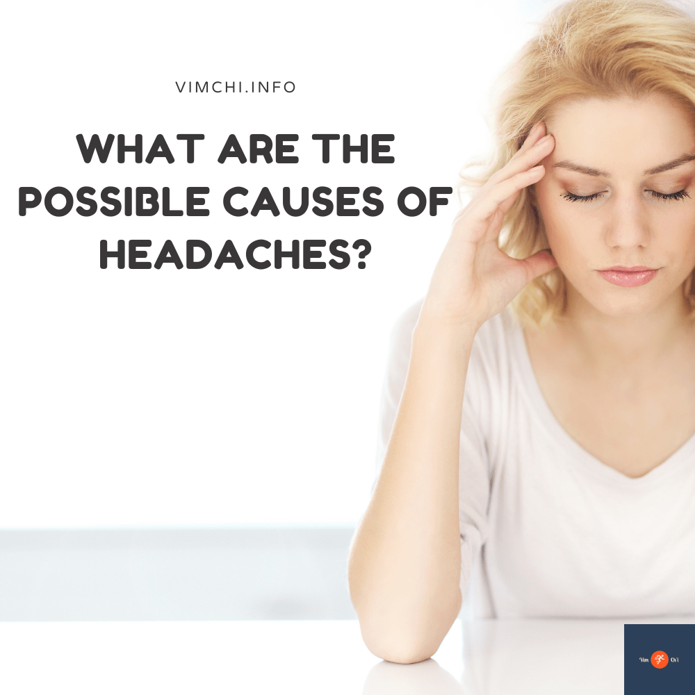 what are the possible causes of headaches