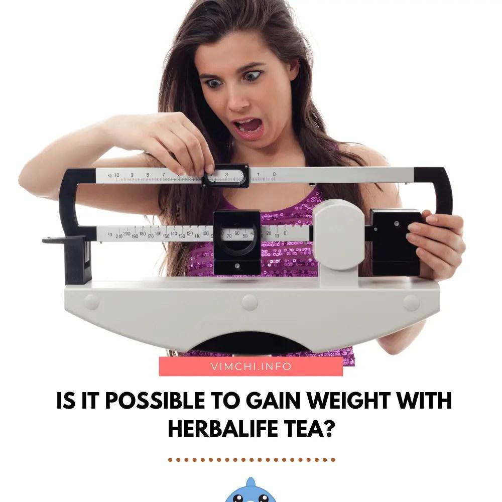 can herbalife tea make you gain weight