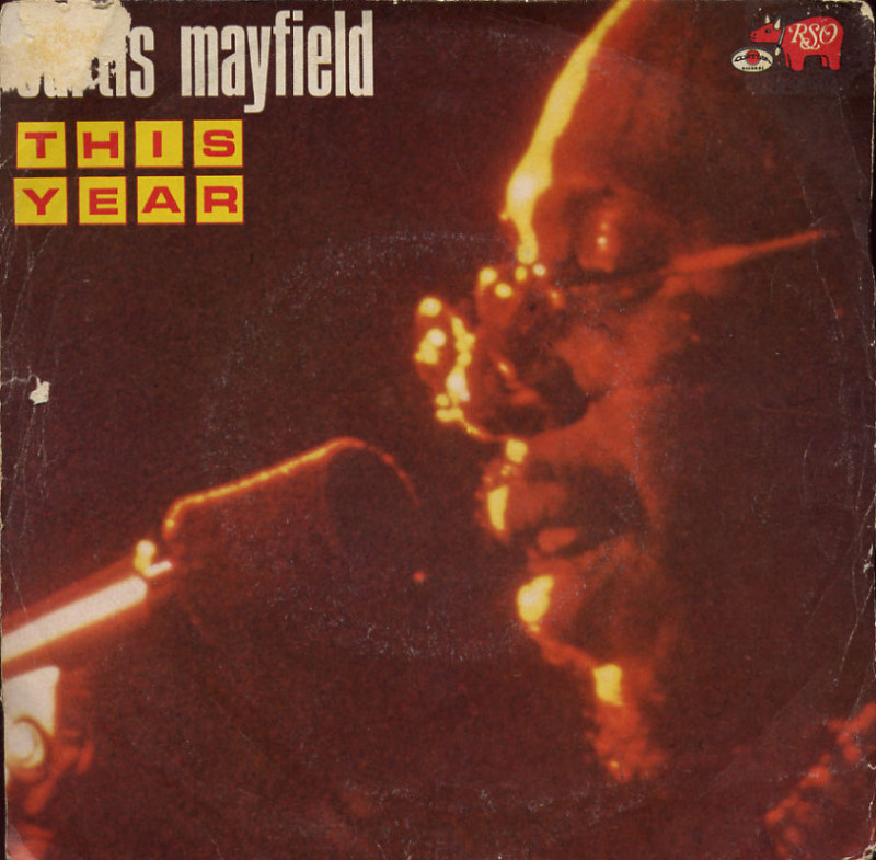 Curtis Mayfield - This year