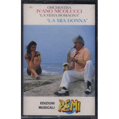 Ivano Nicolucci - La mia donna