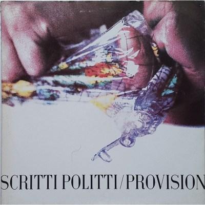 Scritti Politti - Provision