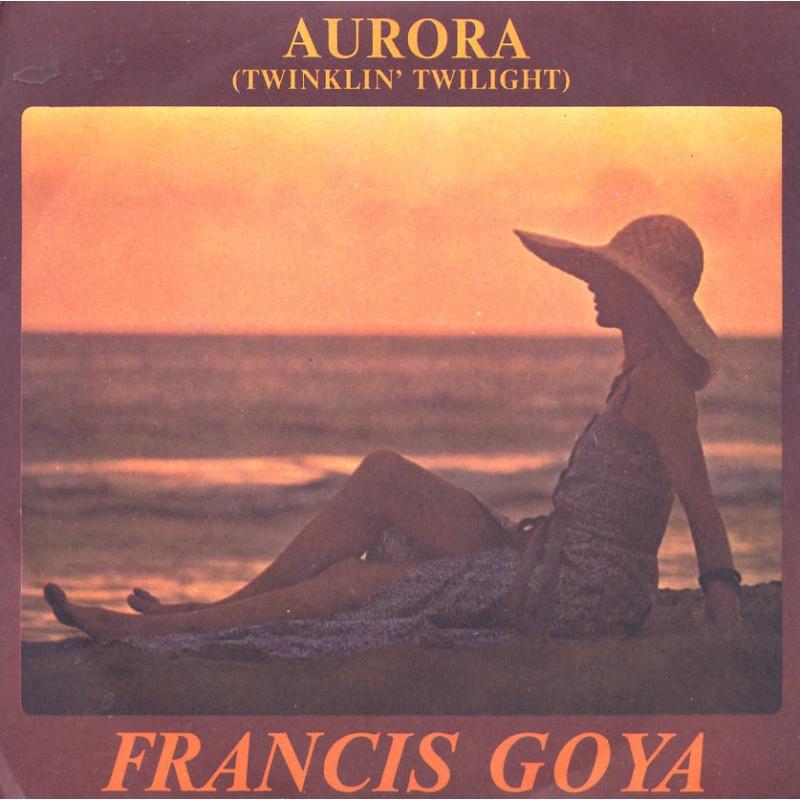 Francis Goya - Aurora (Twinlin Twilight)