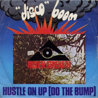 Hidden Strenght - Hustle on up (Do the bump)