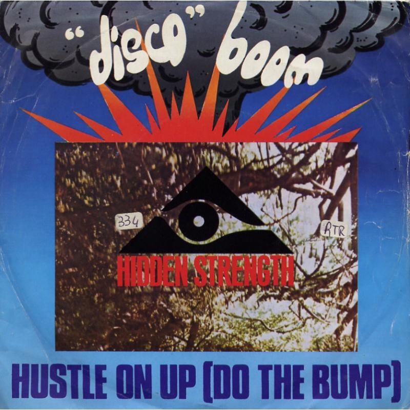 Hidden Strenght - Hustle on up (Do the bump)
