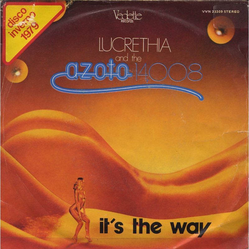 Lucrethia and The Azoto 14,008 - It's the way