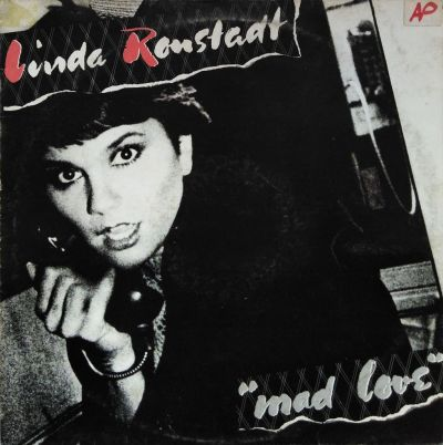 Linda Ronstadt - Mad love