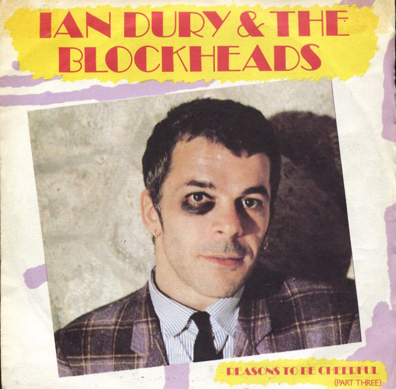 Ian Dury & The Blockheads - Reasons to be cheerful, part 3