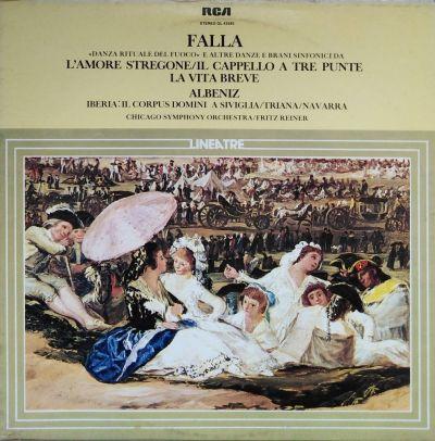 Manuel De Falla - Isaac Albeniz - L'Amore Stregone / IL Cappello a Tre Punte / La Vita Breve / Iberia