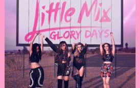 Little Mix alcanzan las 100 semanas por primera vez con un disco, 'Glory Days', en UK
