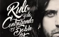 Rulo Y La Contabanda #1 en España con El doble de tu mitad