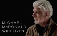 Michael McDonald regresa el 15 de septiembre, con 'Wide Open'